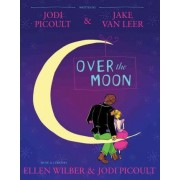 Over the Moon by Jodi Picoult