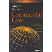 Global Issues in Commercial Law by Kristen Adams