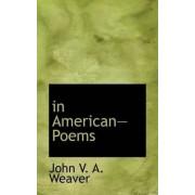 In Americanpoems by John V a Weaver