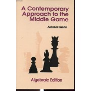 A Contemporary Approach To The Middle Game