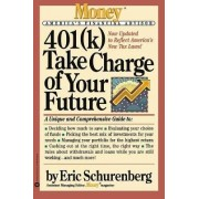 Take Charge of Your Future by Schurenberg