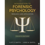 Introduction to Forensic Psychology by Curtis R. Bartol