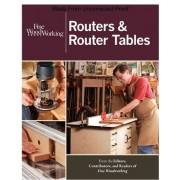 Routers & Router Tables by Fine Homebuilding