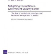 Mitigating Corruption in Government Security Forces by Beth J. Asch