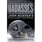 Badasses by Professor of Physics Peter Richmond