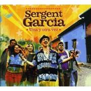 Sergent Garcia - Una Y Otra Vez (0890846001190) (1 CD)