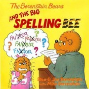 The Berenstain Bears and the Big Spelling Bee by Jan Berenstain