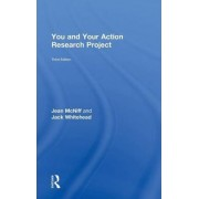 You and Your Action Research Project by Jean McNiff