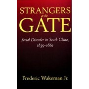 Strangers at the Gate by Frederic Wakeman