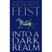Into a Dark Realm (Darkwar, Book 2) by Raymond E. Feist