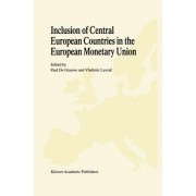Inclusion of Central European Countries in the European Monetary Union by Paul De Grauwe