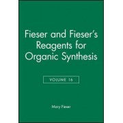 Reagents for Organic Synthesis Volume 6 by Mary Fieser
