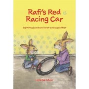 Rafi's Red Racing Car by Louise Moir
