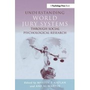 Understanding World Jury Systems Through Social Psychological Research by Ana M. Martin