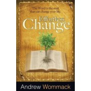 Effortless Change by Andrew Wommack