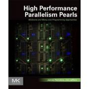High Performance Parallelism Pearls: Volume 1 by James Reinders