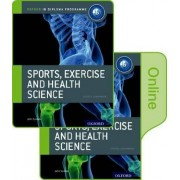 IB Sports, Exercise and Health Science Print and Online Course Book Pack by John Sproule