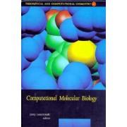 Computational Molecular Biology: Volume 8 by Jerzy Leszczynski
