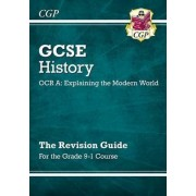 New GCSE History OCR A: Explaining the Modern World Revision Guide - For the Grade 9-1 Course by CGP Books