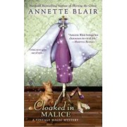 Cloaked in Malice by Annette Blair