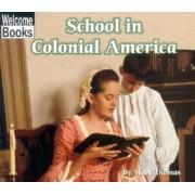 School in Colonial America by Mark Thomas