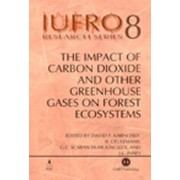 The Impact of Carbon Dioxide and Other Greenhouse Gases on Forest Ecosystems by D.F. Karnosky