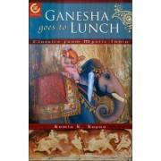 Ganesha Goes to Lunch by Kamla K. Kapur