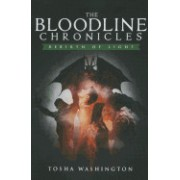 The Bloodline Chronicles: Rebirth of Light