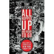 All Hopped Up and Ready to Go by Tony Fletcher