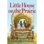 Little House on the Prairie 75th Anniversary Edition by Laura Ingalls Wilder