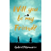 Will You be My Friend? by Gabriel Fitzmaurice