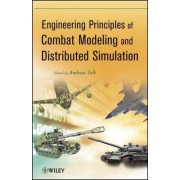Engineering Principles of Combat Modeling and Distributed Simulation by Andreas Tolk