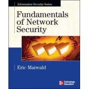 Fundamentals of Network Security by Eric Maiwald
