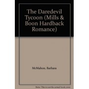 The Daredevil Tycoon by Barbara McMahon