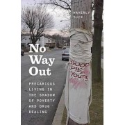 No Way Out by Waverly Duck