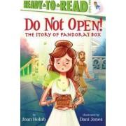 Do Not Open! by Joan Holub