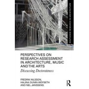 Perspectives on Research Assessment in Architecture, Music and the Arts: Discussing Doctorateness