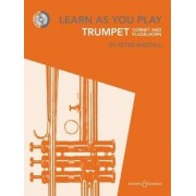 Learn As You Play Trumpet, Cornet and Flugelhorn by Peter Wastall