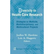 Diversity in Health Care Research by Lois Haggerty