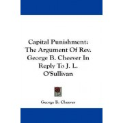 Capital Punishment by George Barrell Cheever