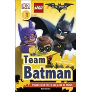 DK Reader Level 1: The LEGO Batman Movie Team Batman by Beth Davies