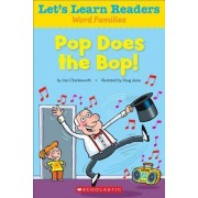 Pop Does the Bop! by Liza Charlesworth