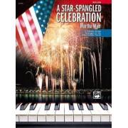 A Star Spangled Celebration by Martha Mier