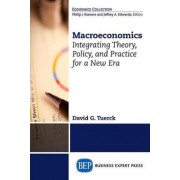 Macroeconomics: Developing Practical Policies for a New Era by David G. Tuerck