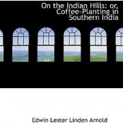On the Indian Hills by Edwin Lester Linden Arnold