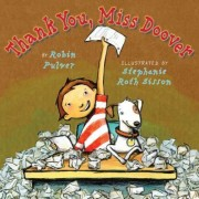 Thank You, Miss Doover by Stephanie Roth Sisson