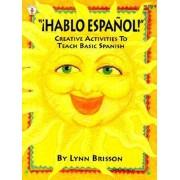 Hablo Espanol! by Lynn Brisson
