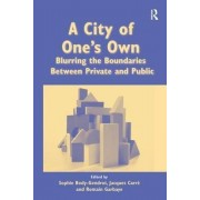 A City of One's Own by Sophie Body-Gendrot