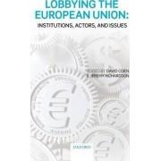 Lobbying the European Union by David Coen