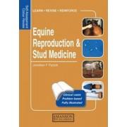 Equine Reproduction & Stud Medicine by Jonathan E. Pycock